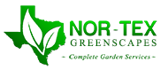 Nor-Tex Greenscapes:  Complete Garden Services